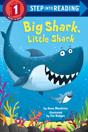 Big Shark, Little Shark by Anna Membrino