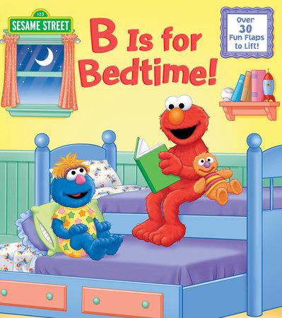 B Is for Bedtime! (Sesame Street) by Naomi Kleinberg