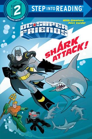 Shark Attack! (DC Super Friends) by Billy Wrecks