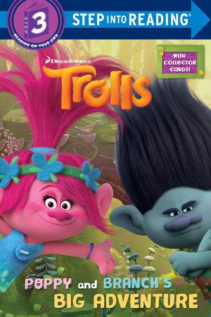 Poppy and Branch's Big Adventure (DreamWorks Trolls) by Mona Miller