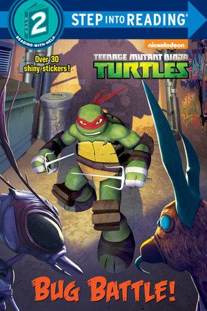 Bug Battle! (Teenage Mutant Ninja Turtles) by Cynthia Ines Mangual