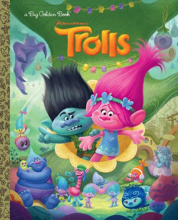 Trolls Big Golden Book (DreamWorks Trolls) by Golden Books