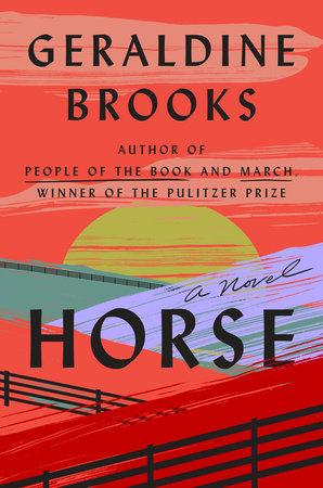Horse by Geraldine Brooks