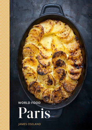 World Food: Paris by James Oseland