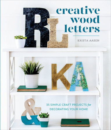 Creative Wood Letters by Krista Aasen