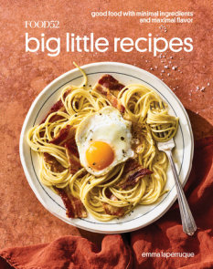 Food52 Big Little Recipes