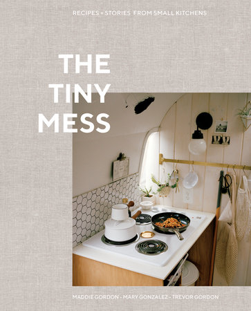 The Tiny Mess by Maddie Gordon, Mary Gonzalez and Trevor Gordon