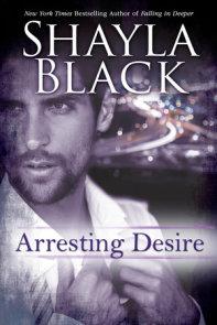 Arresting Desire