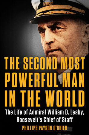 The Second Most Powerful Man in the World by Phillips Payson O'Brien