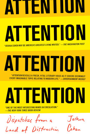 ATTENTION by Joshua Cohen