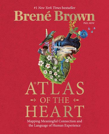 Atlas of the Heart by Brené Brown