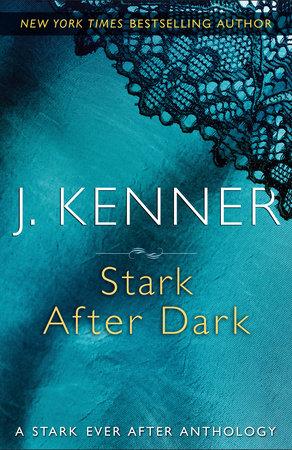 Stark After Dark by J. Kenner