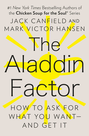 The Aladdin Factor by Jack Canfield and Mark Victor Hansen