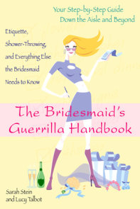 The Bridesmaid's Guerrilla Handbook