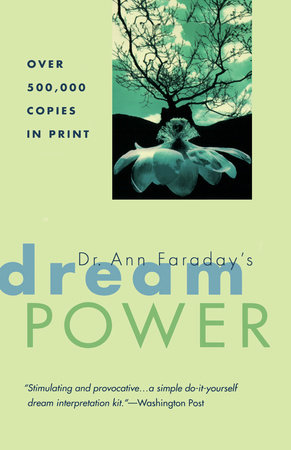Dr. Ann Faraday's Dream Power by Ann Faraday