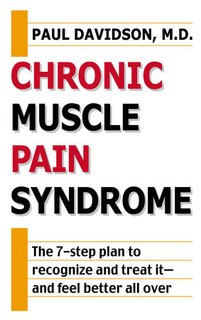 Chronic Muscle Pain Syndrome by Paul Davidson
