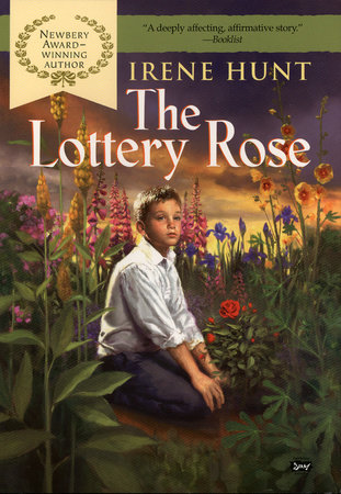 The Lottery Rose by Irene Hunt
