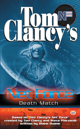 Tom Clancy's Net Force: Death Match by Diane Duane