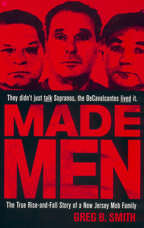 Made Men by Greg B. Smith