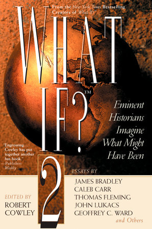 What If? II by Robert Cowley