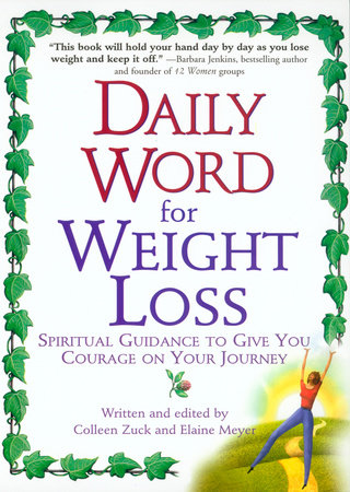 Daily Word for Weight Loss by Colleen Zuck and Elaine Meyer