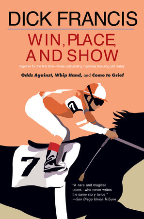 Win, Place, or Show by Dick Francis