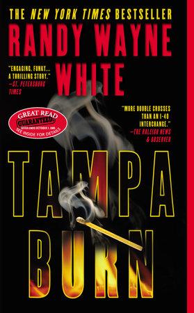 Tampa Burn by Randy Wayne White
