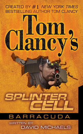 Tom Clancy's Splinter Cell: Operation Barracuda by David Michaels