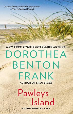 Pawleys Island by Dorothea Benton Frank