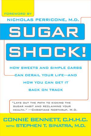 Sugar Shock! by Connie Bennett and Stephen Sinatra