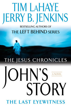 John's Story by Tim LaHaye and Jerry B. Jenkins