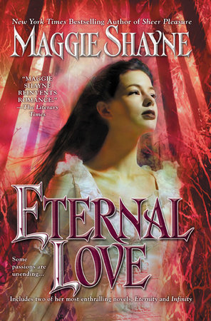 Eternal Love by Maggie Shayne