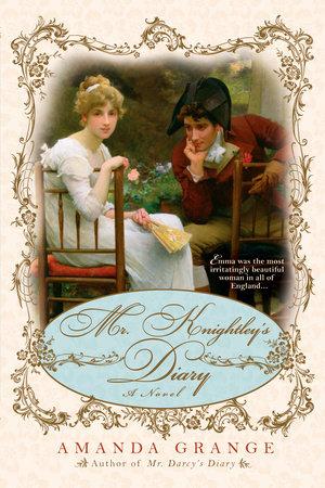 Mr. Knightley's Diary by Amanda Grange