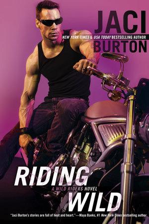 Riding Wild by Jaci Burton
