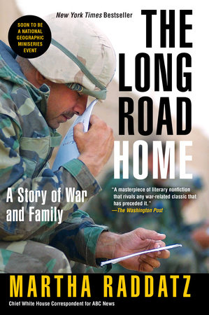 The Long Road Home by Martha Raddatz