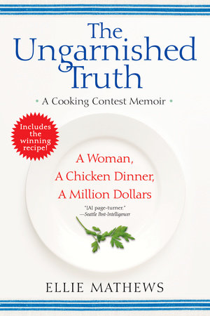The Ungarnished Truth by Ellie Mathews