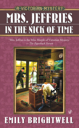 Mrs. Jeffries in the Nick of Time by Emily Brightwell