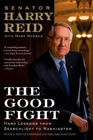 The Good Fight by Harry Reid and Mark Warren