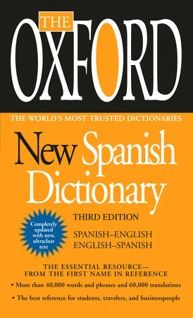The Oxford New Spanish Dictionary by Oxford University Press