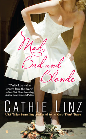 Mad, Bad and Blonde by Cathie Linz