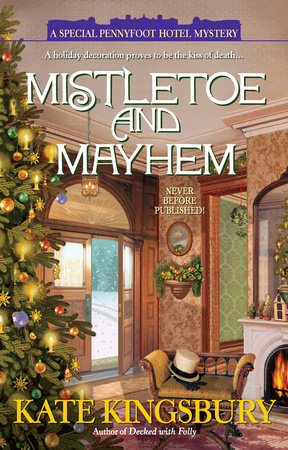 Mistletoe and Mayhem by Kate Kingsbury