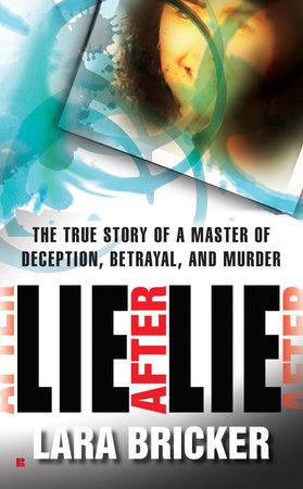 Lie After Lie by Lara Bricker