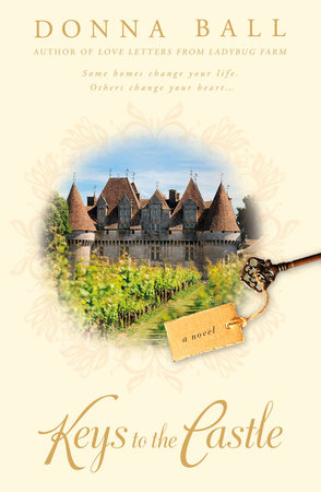 Keys to the Castle by Donna Ball