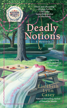 Deadly Notions by Elizabeth Lynn Casey