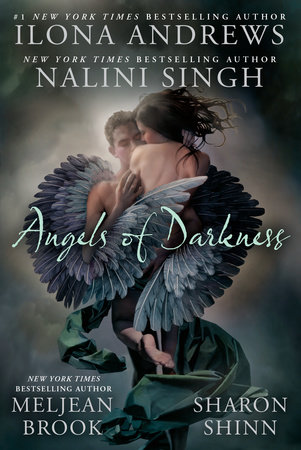 Angels of Darkness by Nalini Singh, Ilona Andrews, Meljean Brook and Sharon Shinn