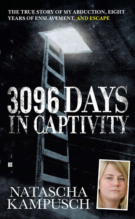 3,096 Days in Captivity by Natascha Kampusch