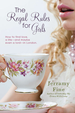 The Regal Rules for Girls by Jerramy Fine