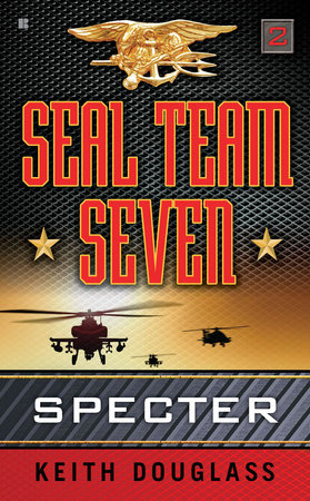 Seal Team Seven 02: Specter by Keith Douglass