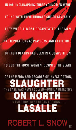 Slaughter on North Lasalle by Robert L. Snow
