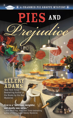 Pies and Prejudice by Ellery Adams